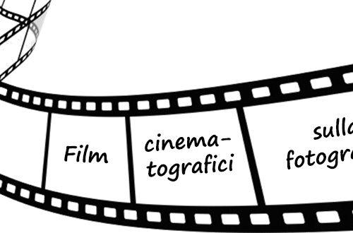 Film: quali parlano di fotografia? Ecco qualche consiglio.