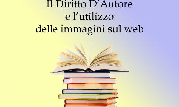 Il Diritto D'Autore e l'utilizzo delle immagini nel web.