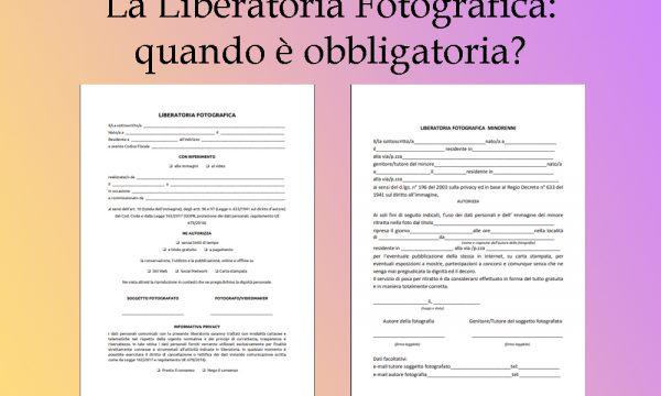 La Liberatoria Fotografica: quando è obbligatoria?