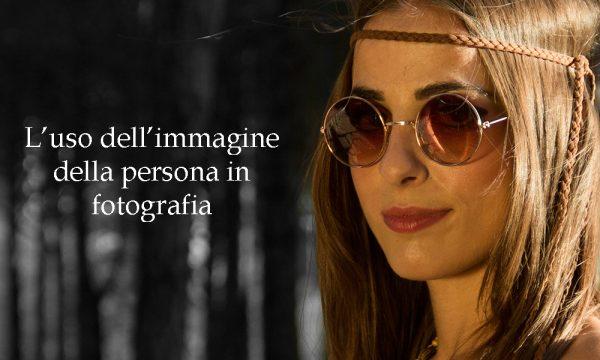 L'uso dell'immagine della persona in fotografia.