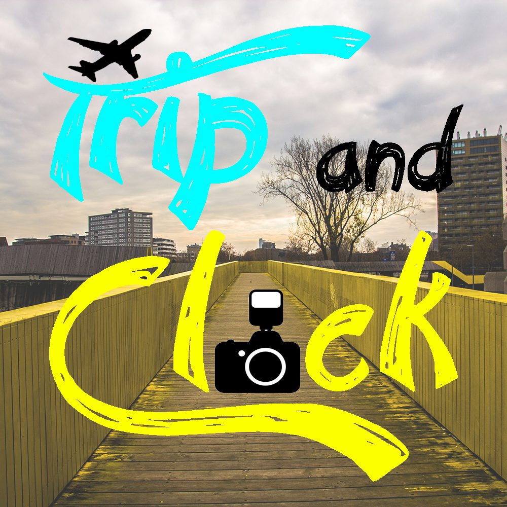Trip and Click!